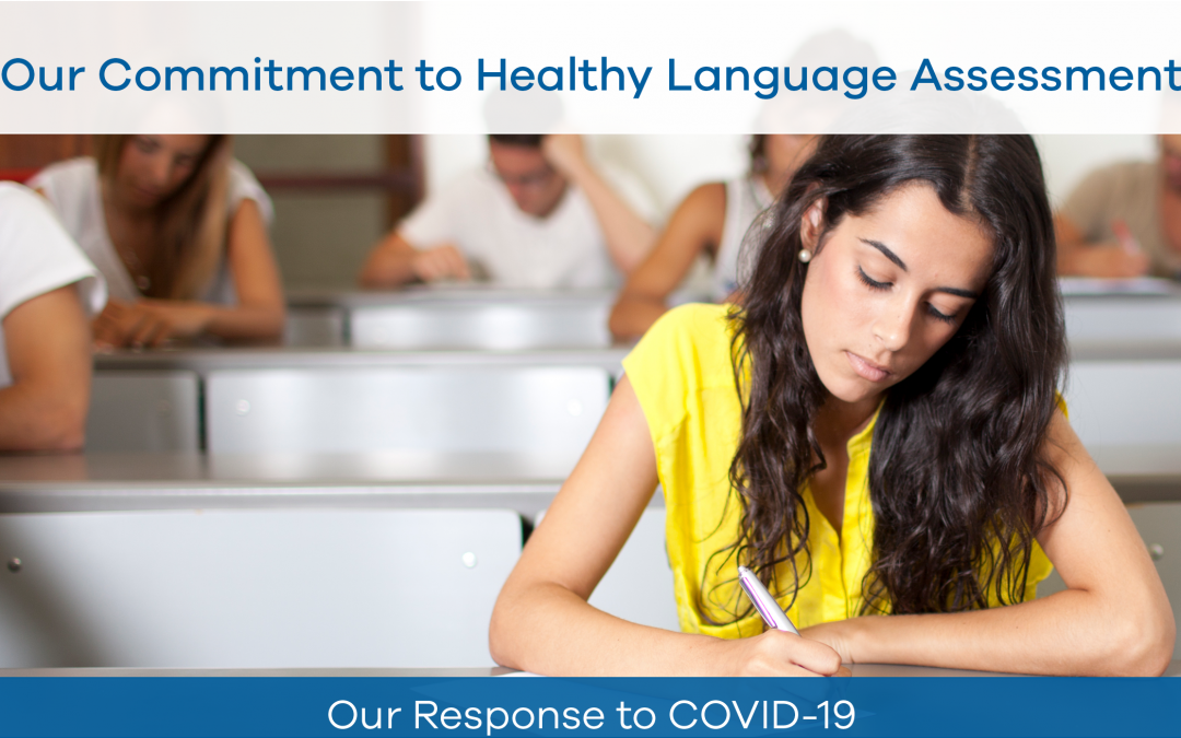 Our Commitment to Healthy Language Assessment
