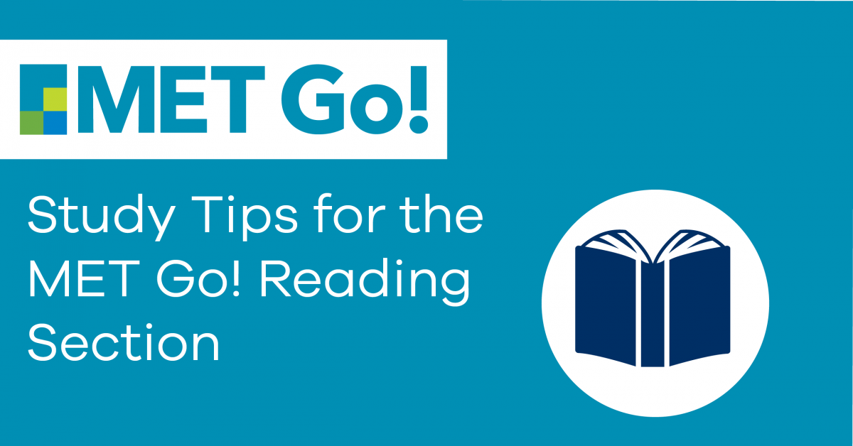 Study Tips for the MET Go! Reading Section
