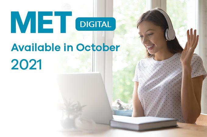 MET Digital Available in October 2021